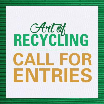 Art of Recycling Call for Entries