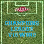 Event image for Champions League Viewing