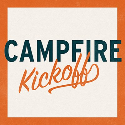 Campfire Kickoff_Highlights.jpg