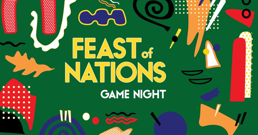 Feast of Nations_Facebook Event_Game Night.jpg
