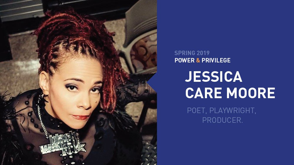 PowerandPrivilege_Jessica Care Moore_cal events page.jpg