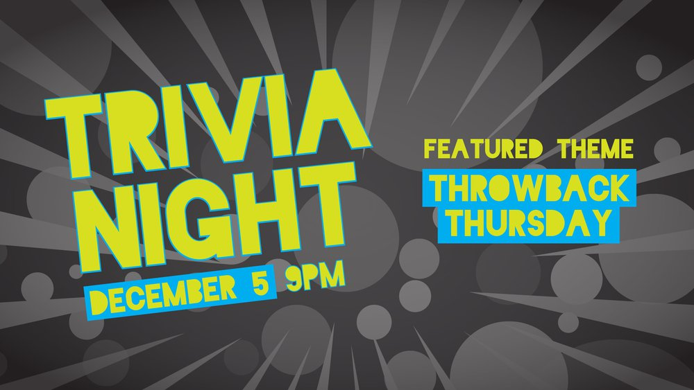 Trivia Night_IndividualEvent_12.5.jpg