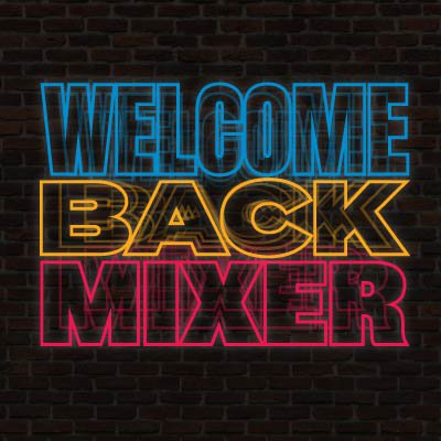 Welcome Back Mixer _ Highlights and Events Feed-01.jpg