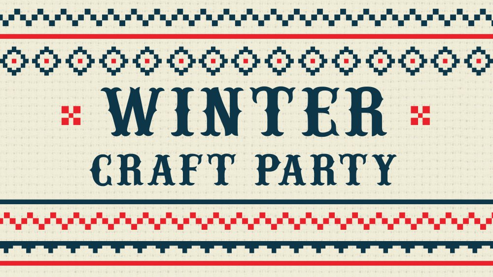 Winter Craft Party Individual Event Page.jpg