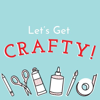 lets get crafty_general email 400x400.jpg